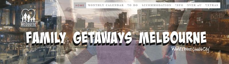family getaways melbourne website banner