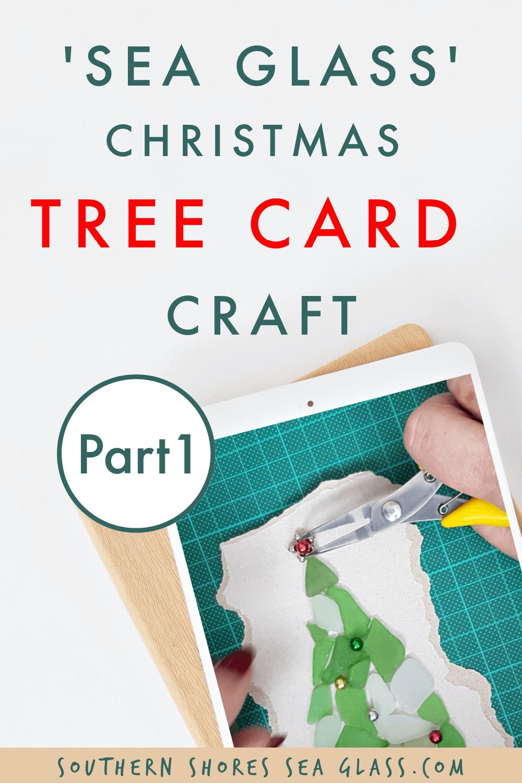 sea glass christmas tree card craft ideas pinterest pin